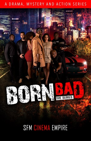 Born Bad The Series S1 E2 - Jamaican Movie