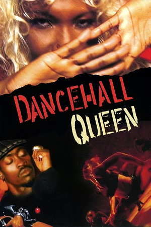 Dancehall Queen - Jamaican Movie