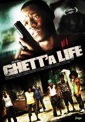 Ghetta Life - Jamaican Movie