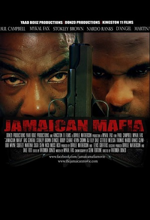 Jamaican Mafia - Jamaican Movie