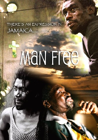 Man Free - Jamaican Movie