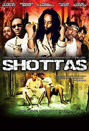 shottas - Jamaican Movie