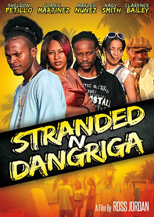stranded n dangriga - Jamaican Movie